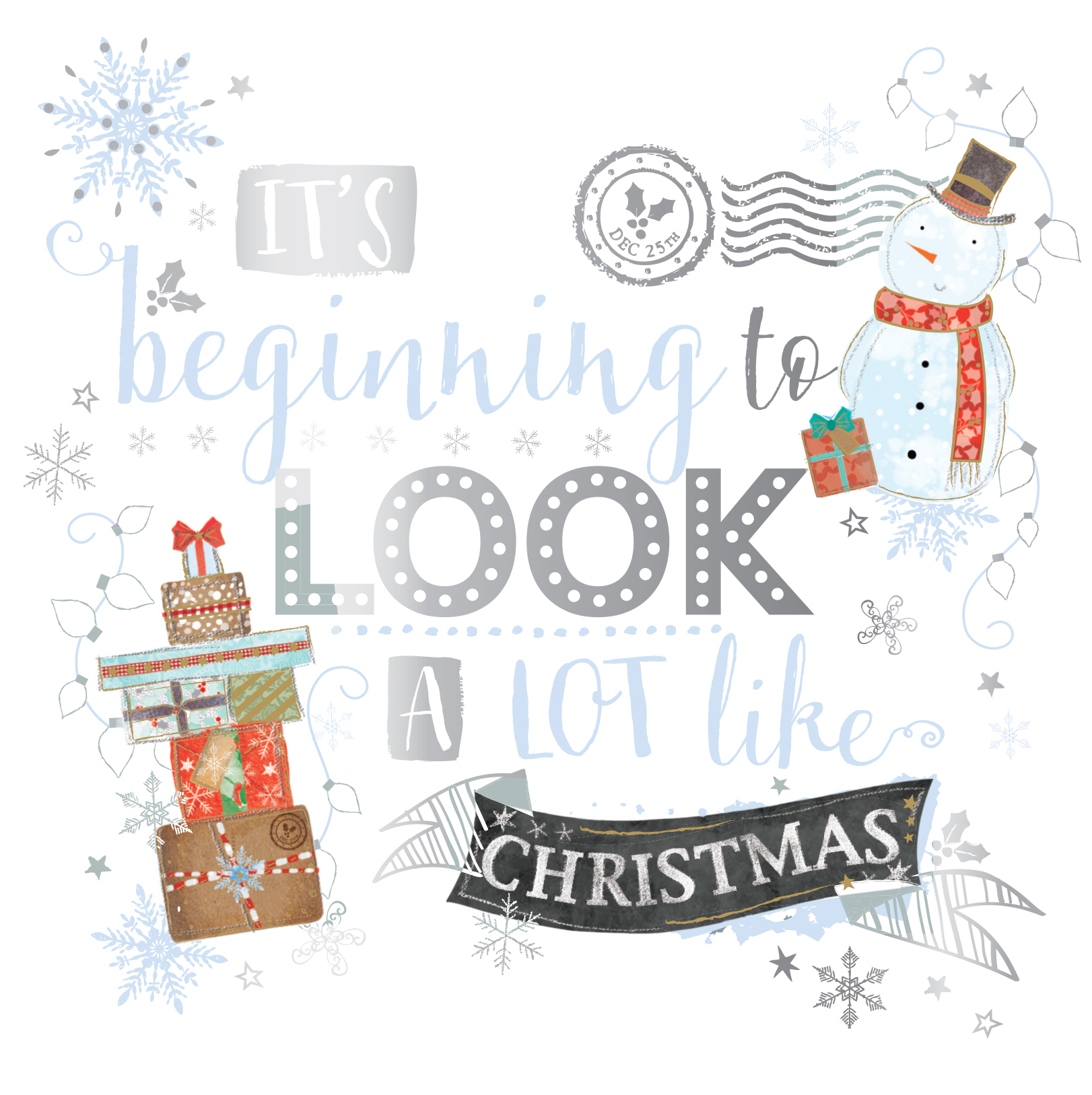 Text reads - It's Beginning to Look a Lot Like Christmas