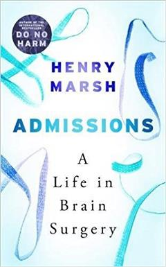 Admissions - A Life In Brain Surgery Cover