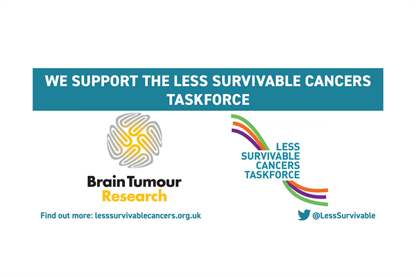 Brain Tumour Research invited to support the Less Survivable Cancers Taskforce